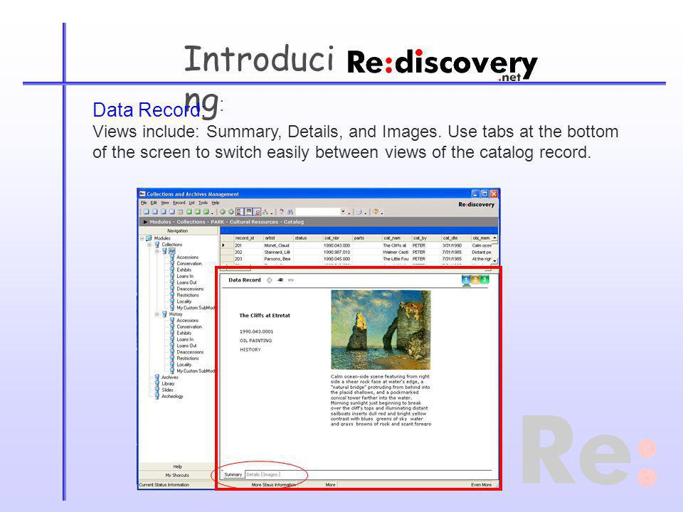 Introduci ng : Data Record: Views include: Summary, Details, and Images.