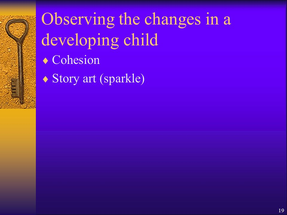 Observing the changes in a developing child Cohesion Story art (sparkle) 19