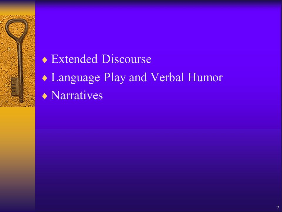 Extended Discourse Language Play and Verbal Humor Narratives 7