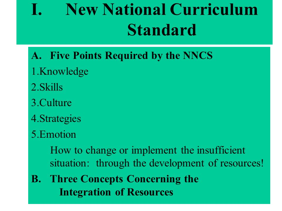 I.New National Curriculum Standard A.