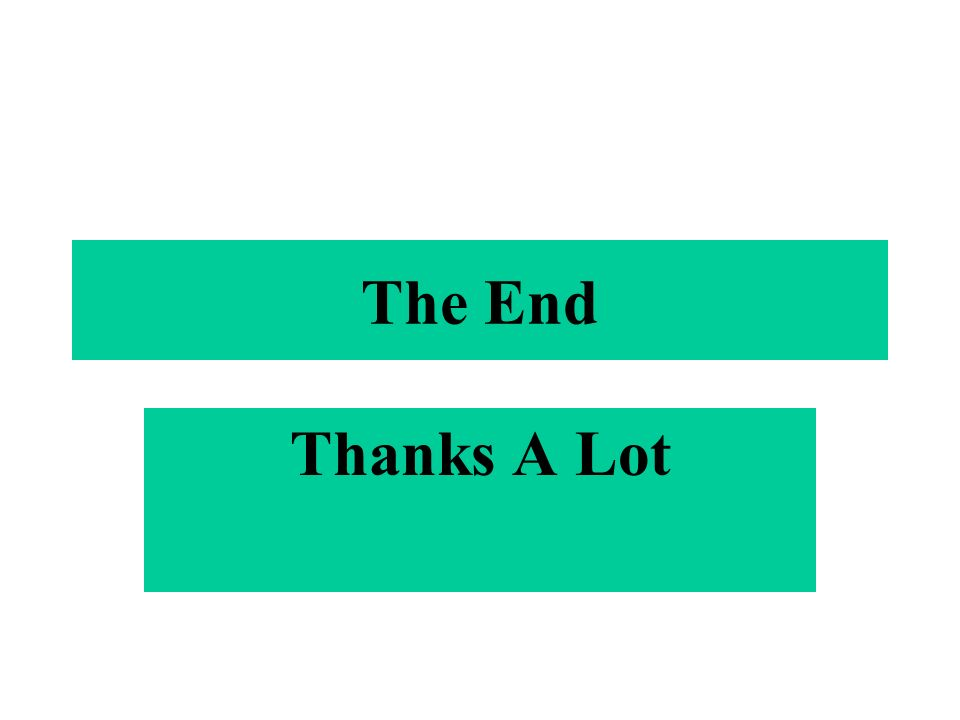 The End Thanks A Lot