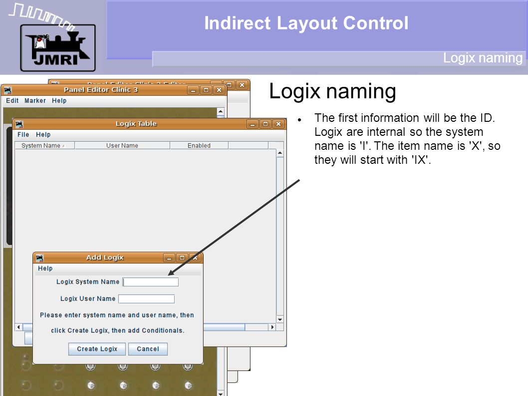 Indirect Layout Control Logix naming The first information will be the ID.