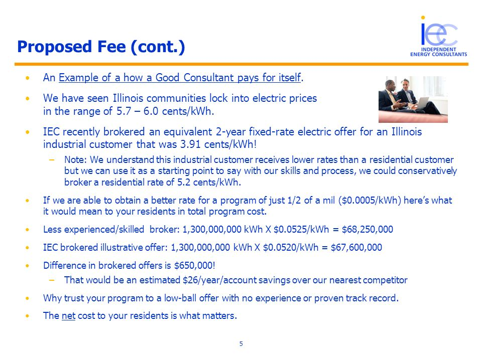 Proposed Fee (cont.) An Example of a how a Good Consultant pays for itself.