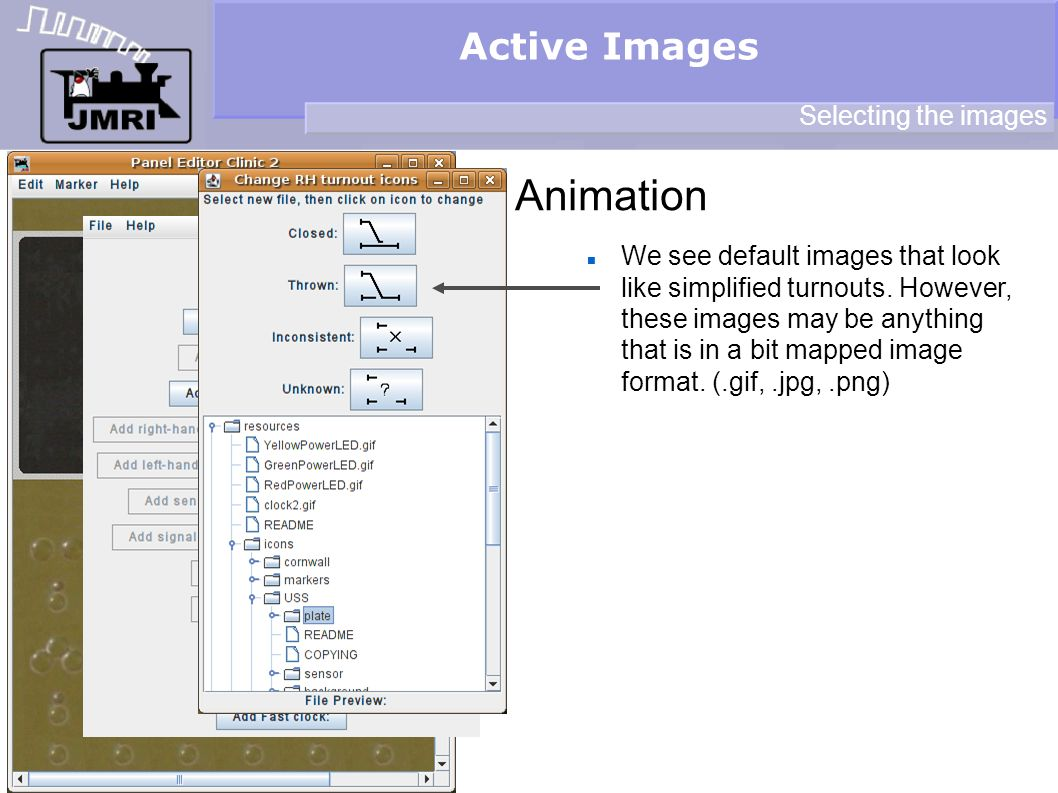 Active Images Animation Selecting the images We see default images that look like simplified turnouts.