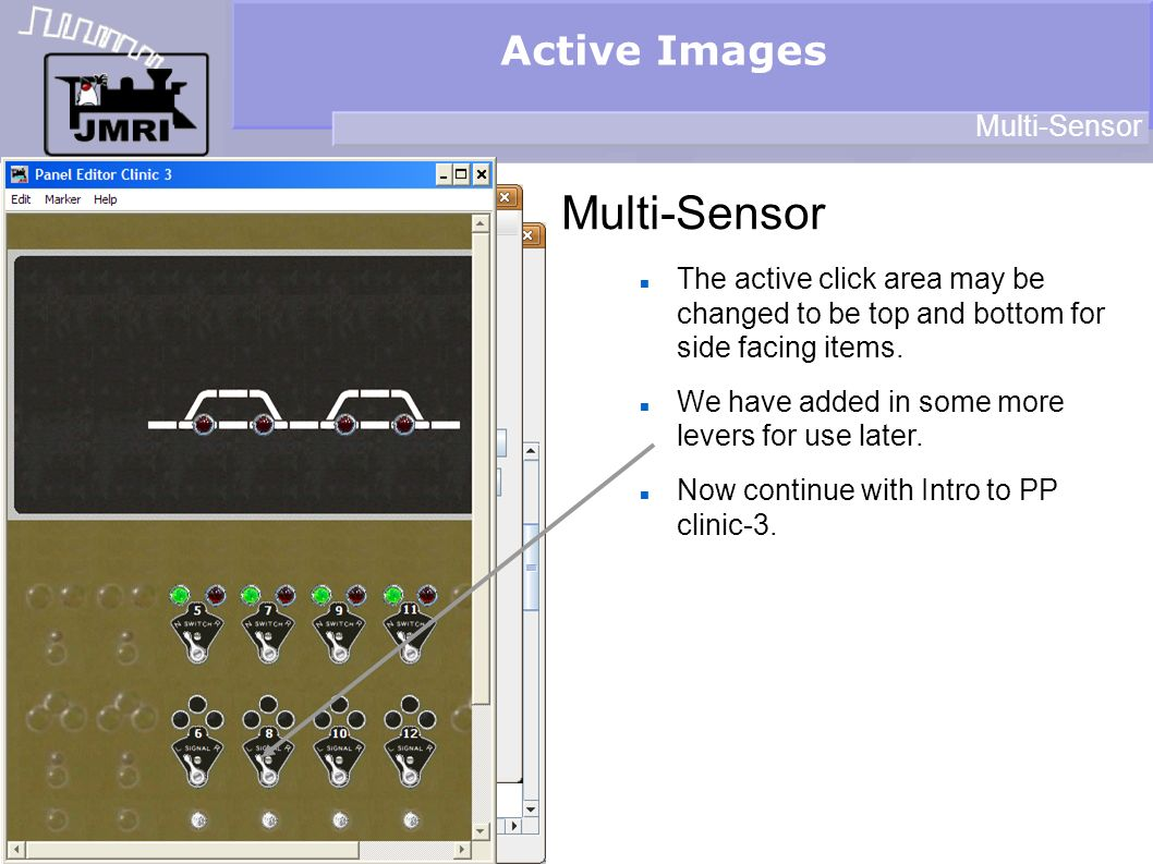 Active Images Multi-Sensor The active click area may be changed to be top and bottom for side facing items.