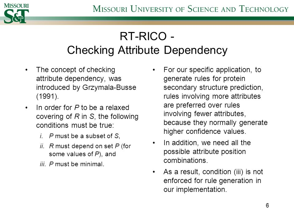 RT-RICO - Checking Attribute Dependency The concept of checking attribute dependency, was introduced by Grzymala-Busse (1991).