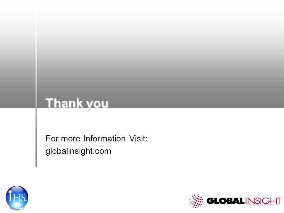 Thank you For more Information Visit: globalinsight.com