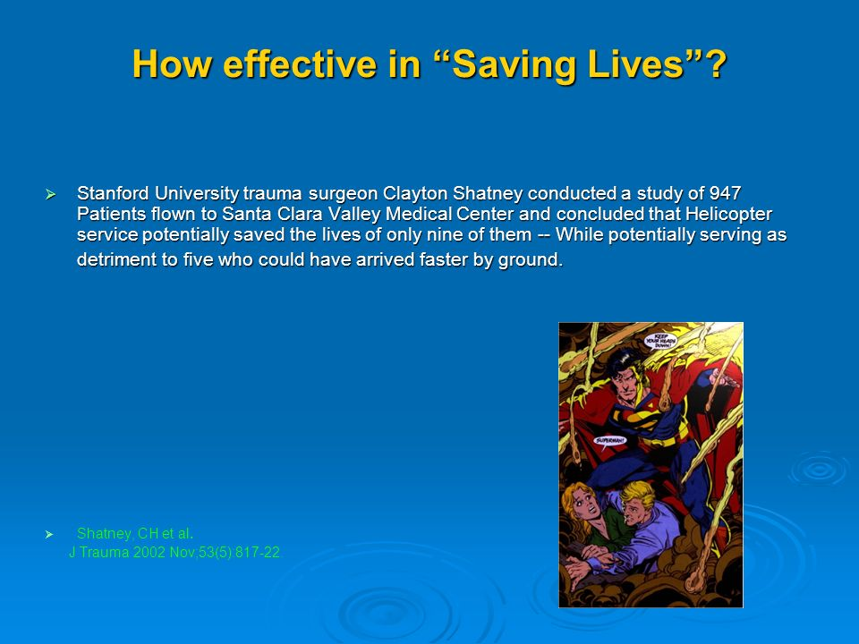 How effective in Saving Lives.