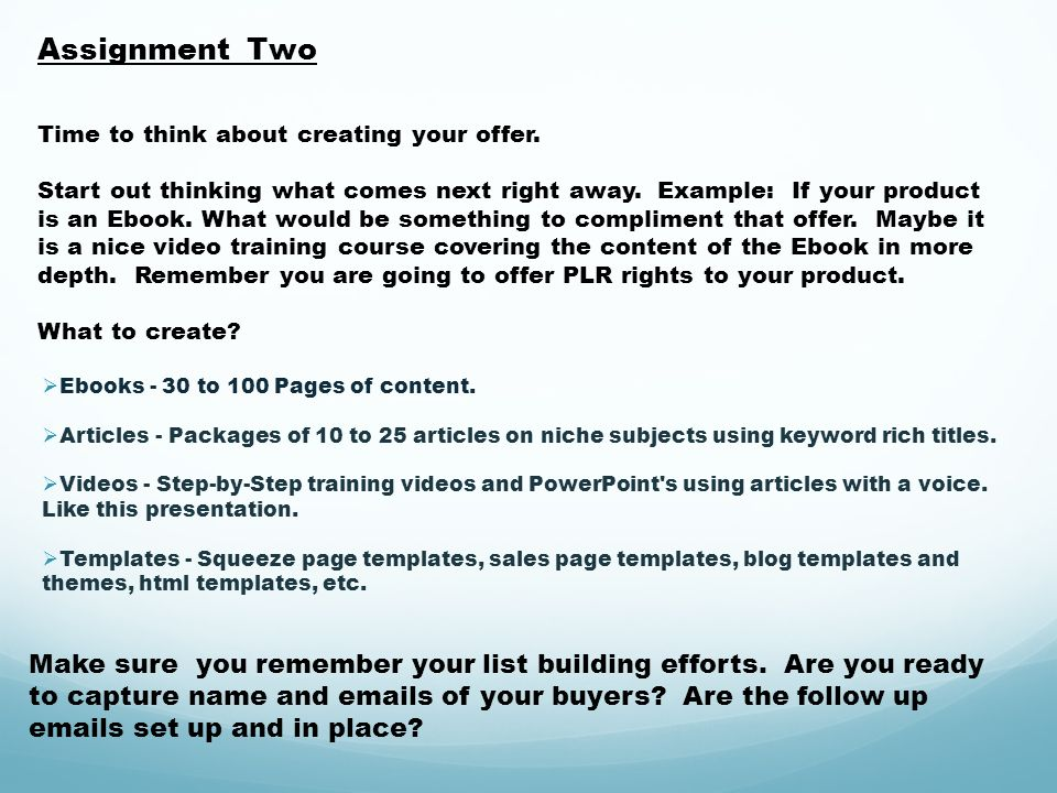 Assignment Two Time to think about creating your offer.