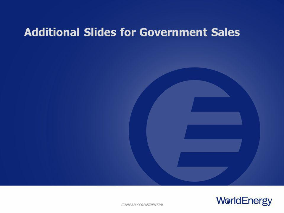 COMPANY CONFIDENTIAL Additional Slides for Government Sales