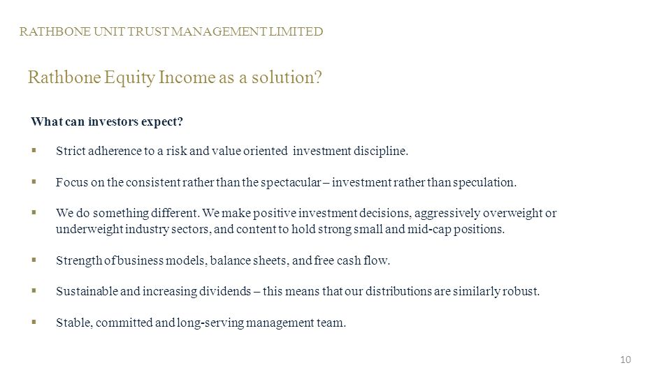 RATHBONE UNIT TRUST MANAGEMENT LIMITED Rathbone Equity Income as a solution.