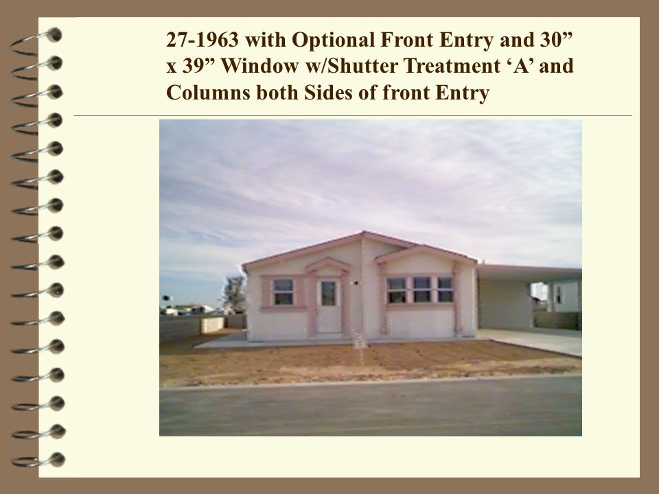 27-1963 with Optional Front Entry and 30 x 39 Window w/Shutter Treatment A and Columns both Sides of front Entry