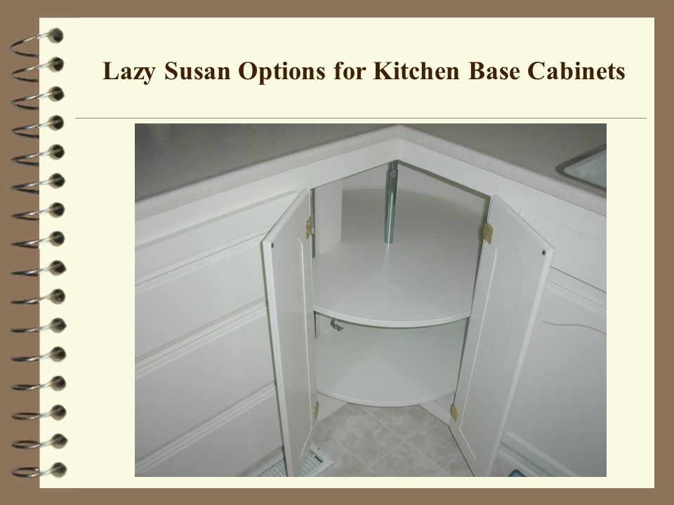 Lazy Susan Options for Kitchen Base Cabinets