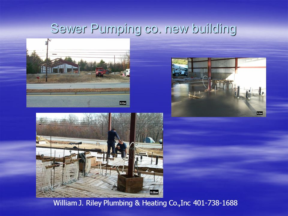 New Building Exeter, RI Commercial Job Radiant in Garage Area William J.