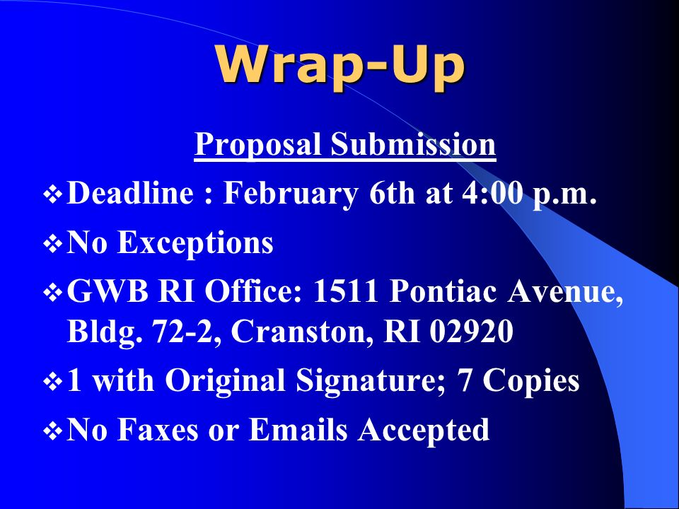 Wrap-Up Proposal Submission Deadline : February 6th at 4:00 p.m.