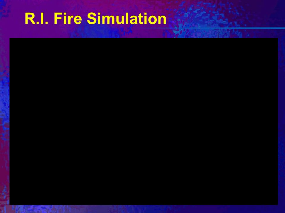 R.I. Fire Simulation