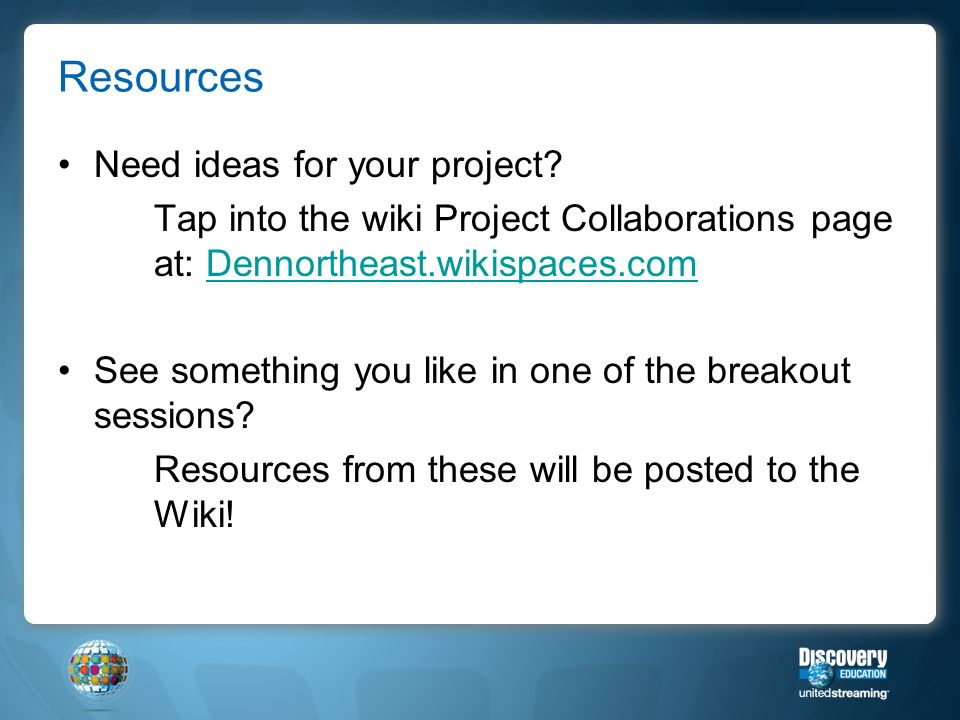 Resources Need ideas for your project.
