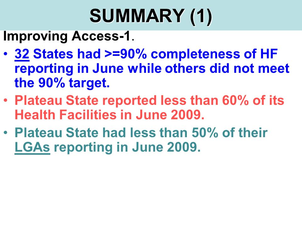 SUMMARY (1) Improving Access-1.