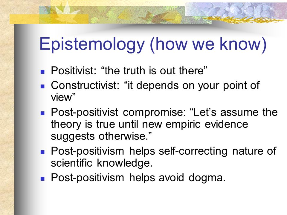 The scientific method(s) An attempt to formalize logical problem solving and use it to understand the universe.