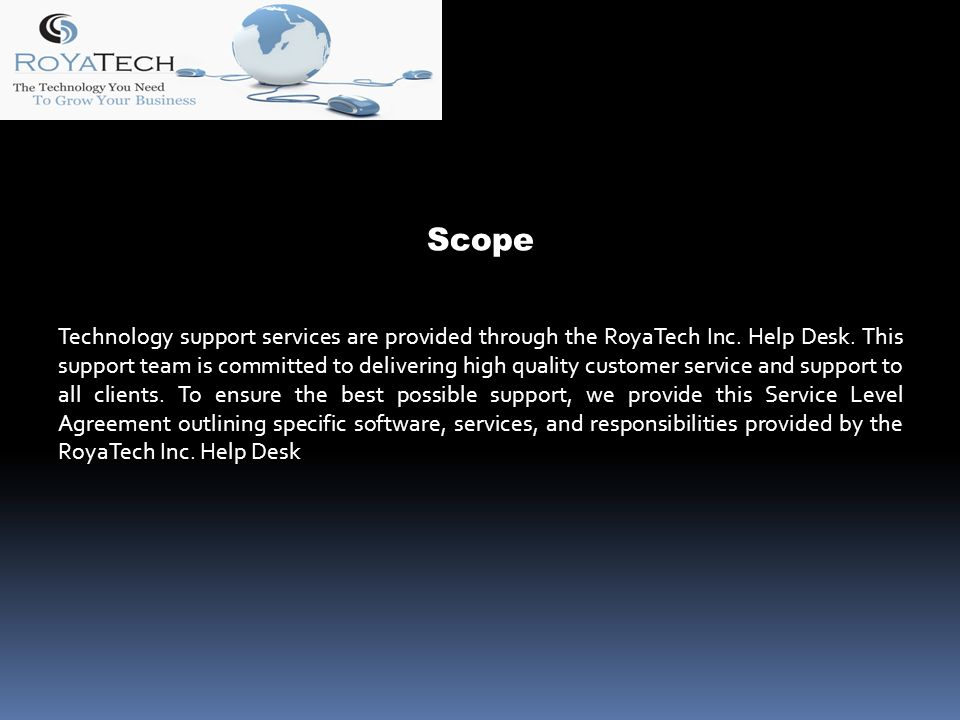 Scope Technology support services are provided through the RoyaTech Inc.