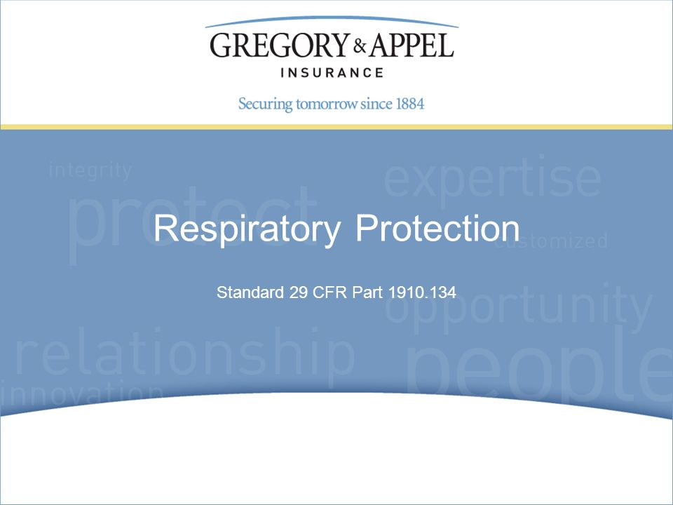 Standard 29 CFR Part Respiratory Protection