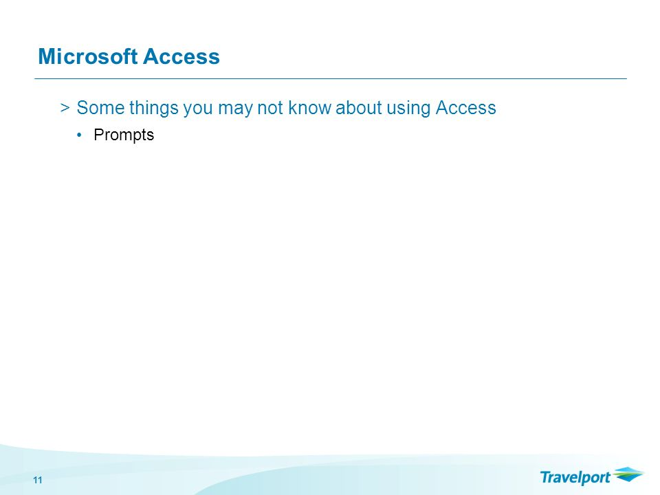 11 Microsoft Access >Some things you may not know about using Access Prompts