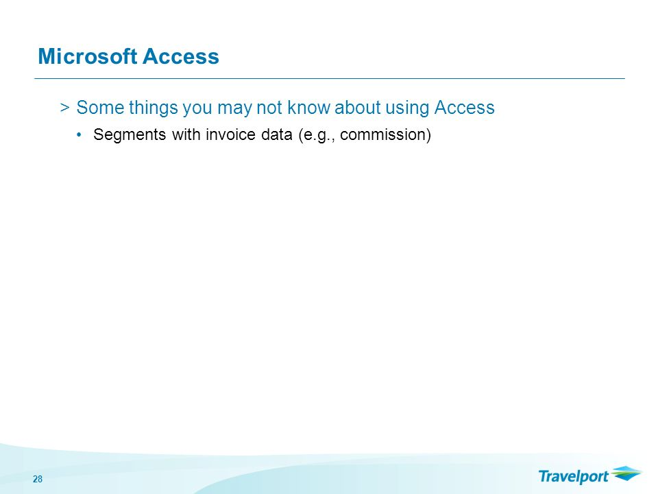 28 Microsoft Access >Some things you may not know about using Access Segments with invoice data (e.g., commission)