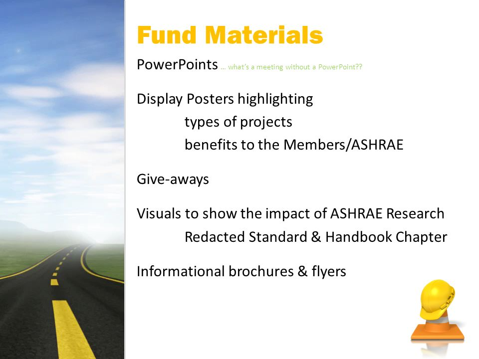 Fund Materials PowerPoints … whats a meeting without a PowerPoint .