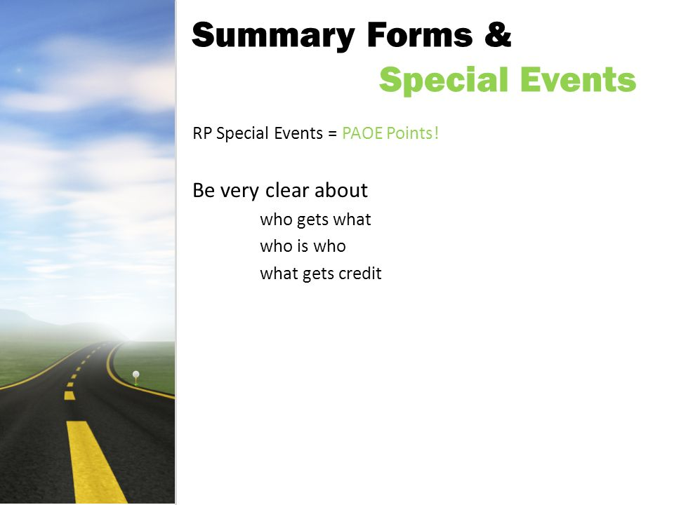 Summary Forms & Special Events RP Special Events = PAOE Points.