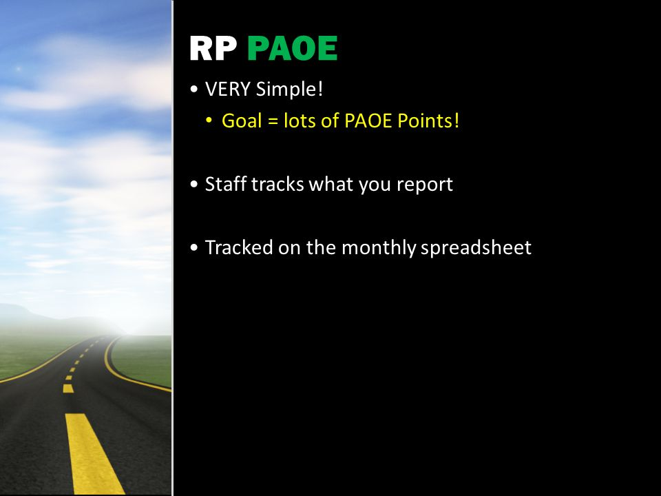 RP PAOE VERY Simple. Goal = lots of PAOE Points.