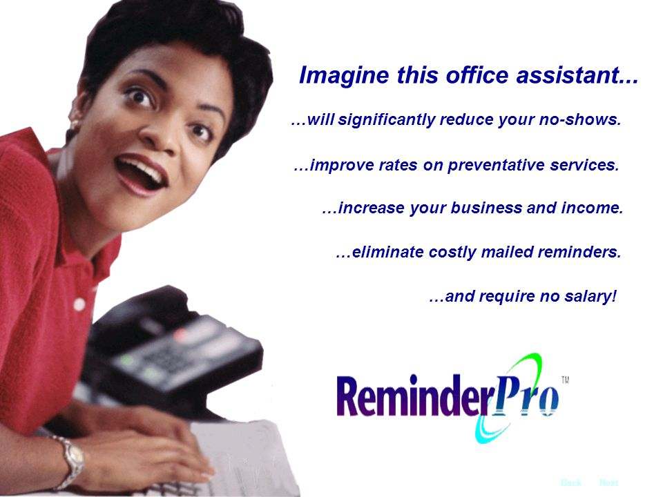Imagine an office assistant...