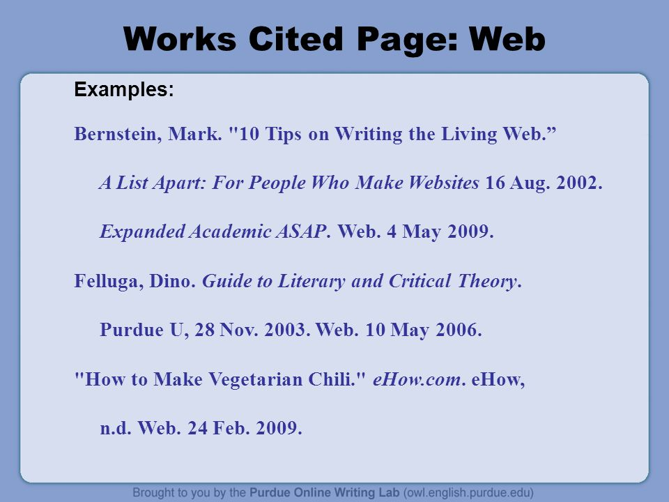 Works Cited Page: Web Examples: Bernstein, Mark. 10 Tips on Writing the Living Web.
