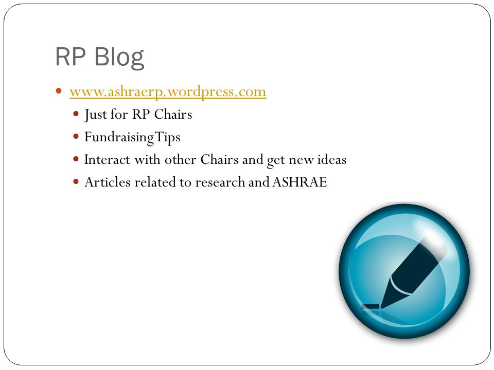 RP Blog   Just for RP Chairs Fundraising Tips Interact with other Chairs and get new ideas Articles related to research and ASHRAE