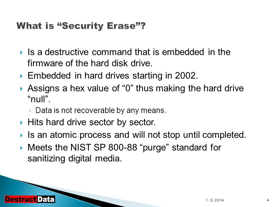 Is a destructive command that is embedded in the firmware of the hard disk drive.