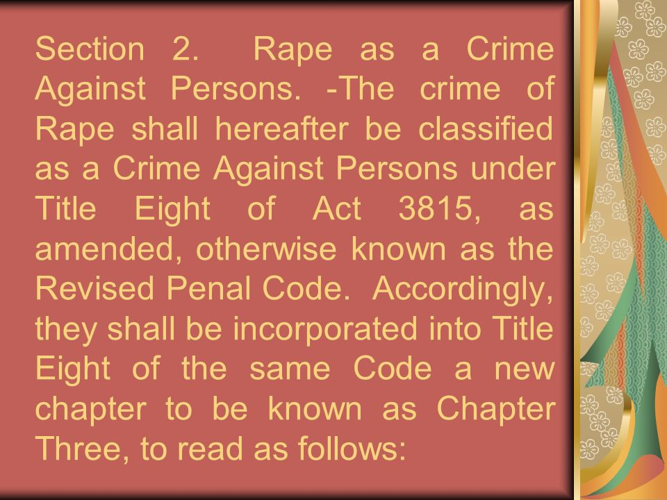 Section 2. Rape as a Crime Against Persons.