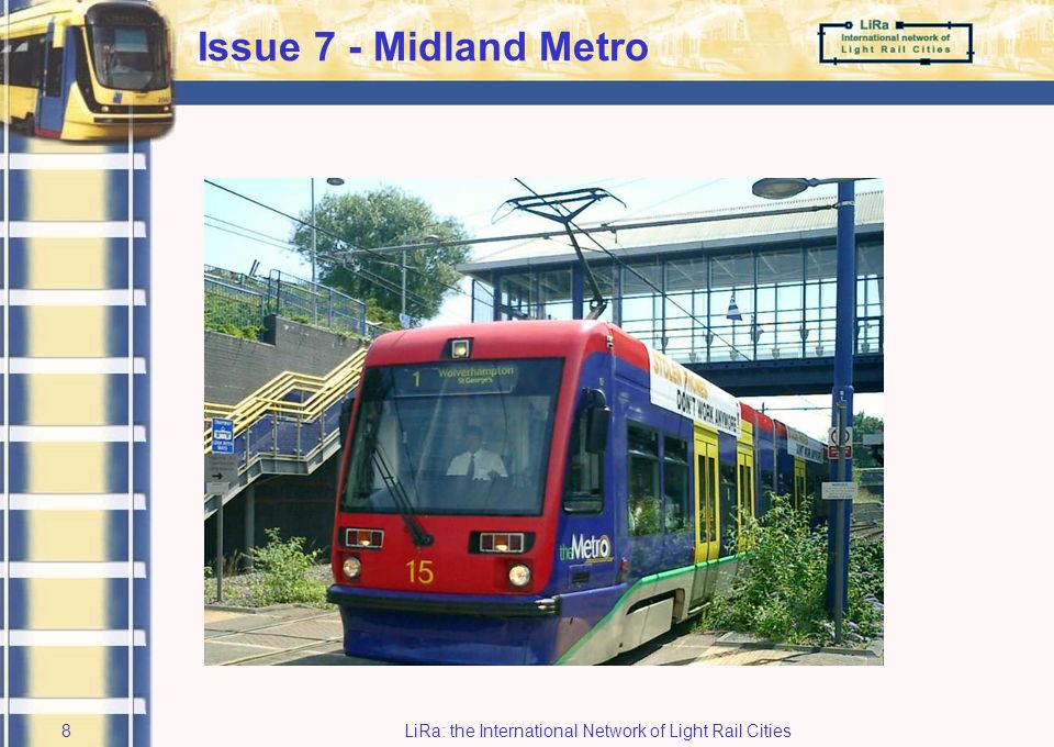 LiRa: the International Network of Light Rail Cities7 Issue 2: Facilities for public transport users (2)