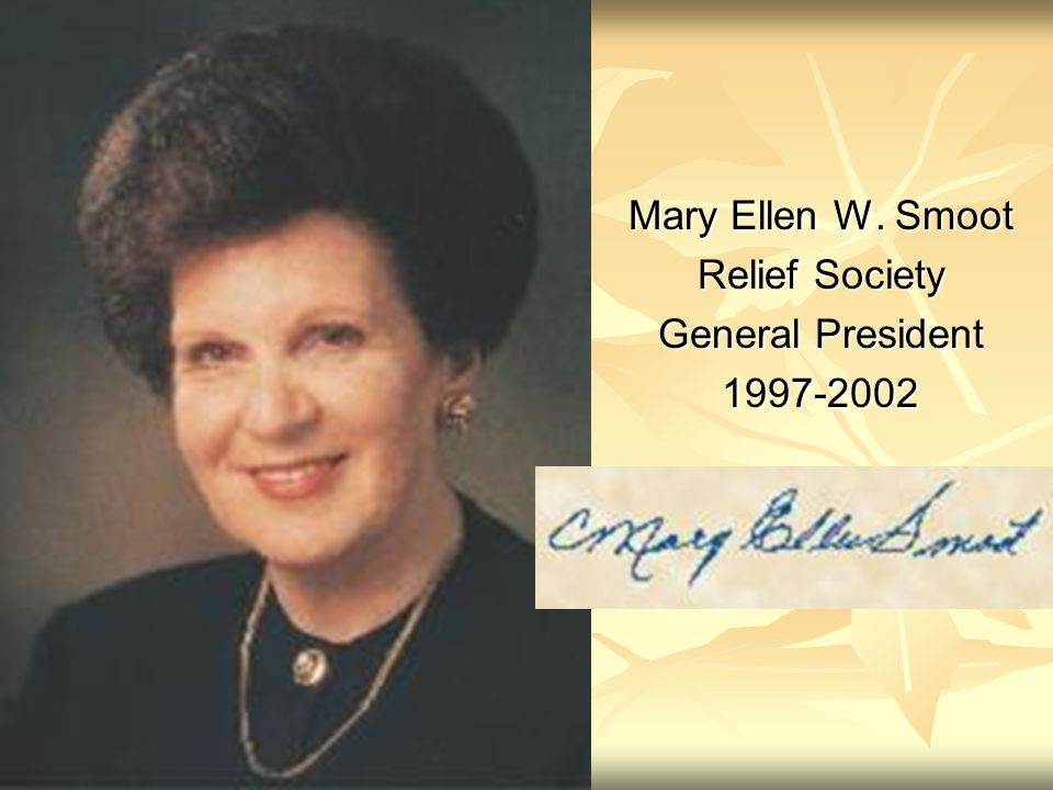 Mary Ellen W. Smoot Relief Society General President 1997-2002