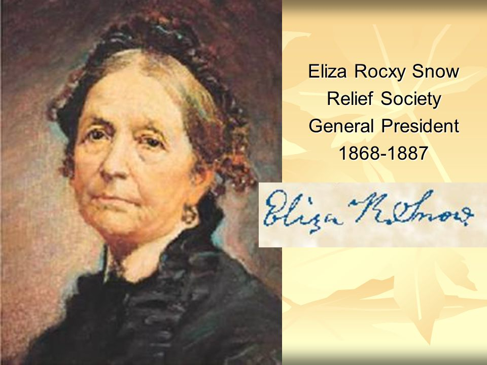 Eliza Rocxy Snow Relief Society General President 1868-1887