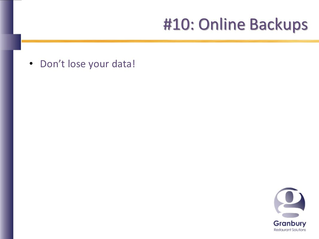 #10: Online Backups Dont lose your data!