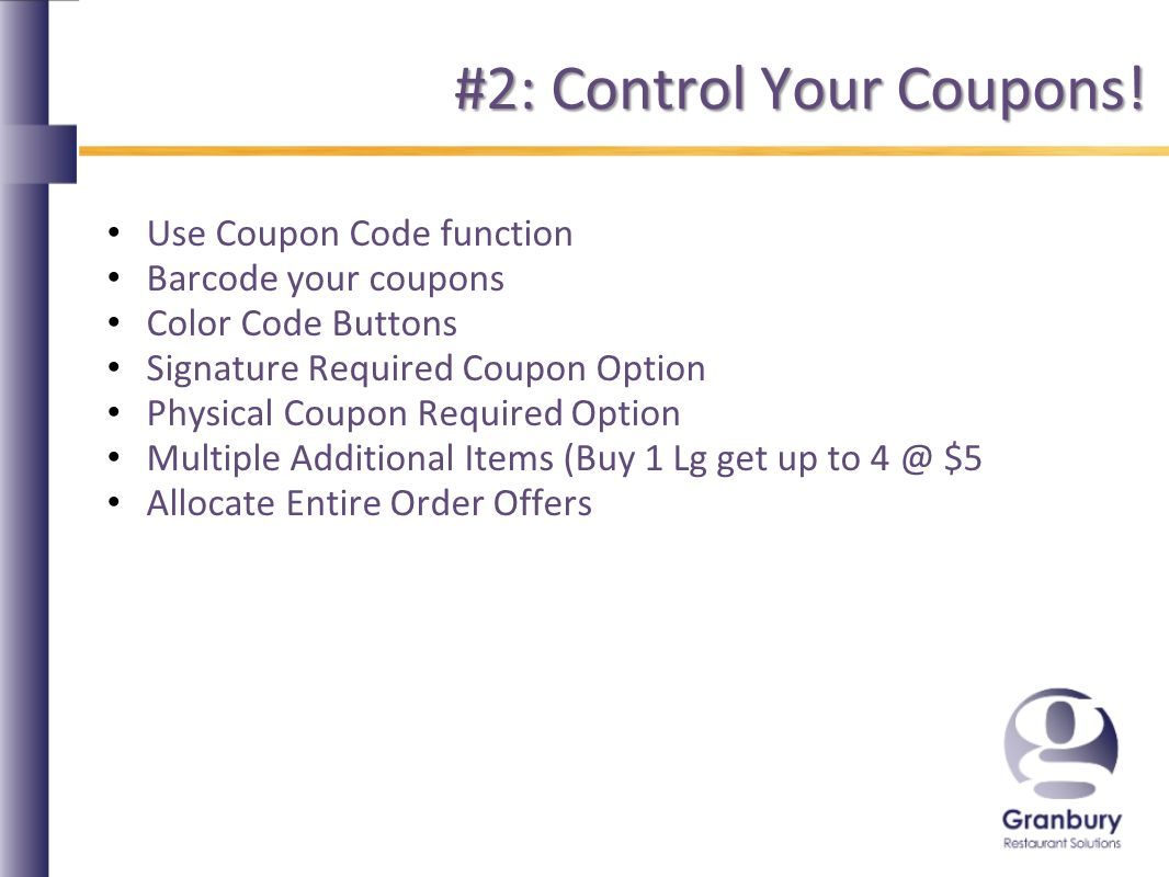 #2: Control Your Coupons.