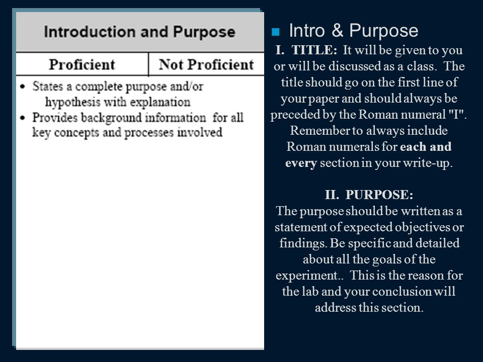 n Intro & Purpose I. TITLE: It will be given to you or will be discussed as a class.
