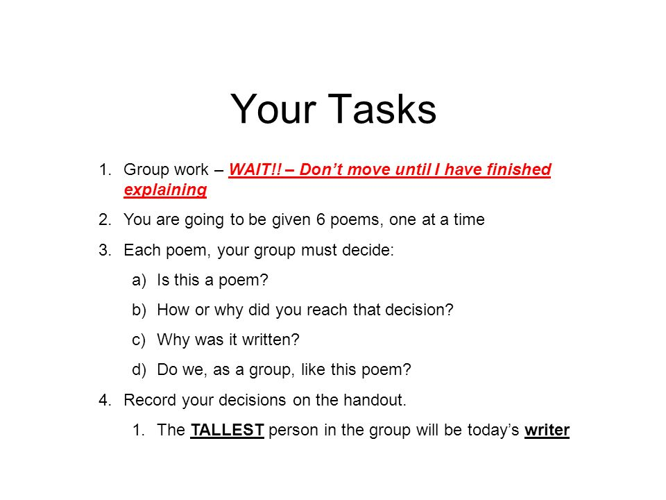 Your Tasks 1.Group work – WAIT!.