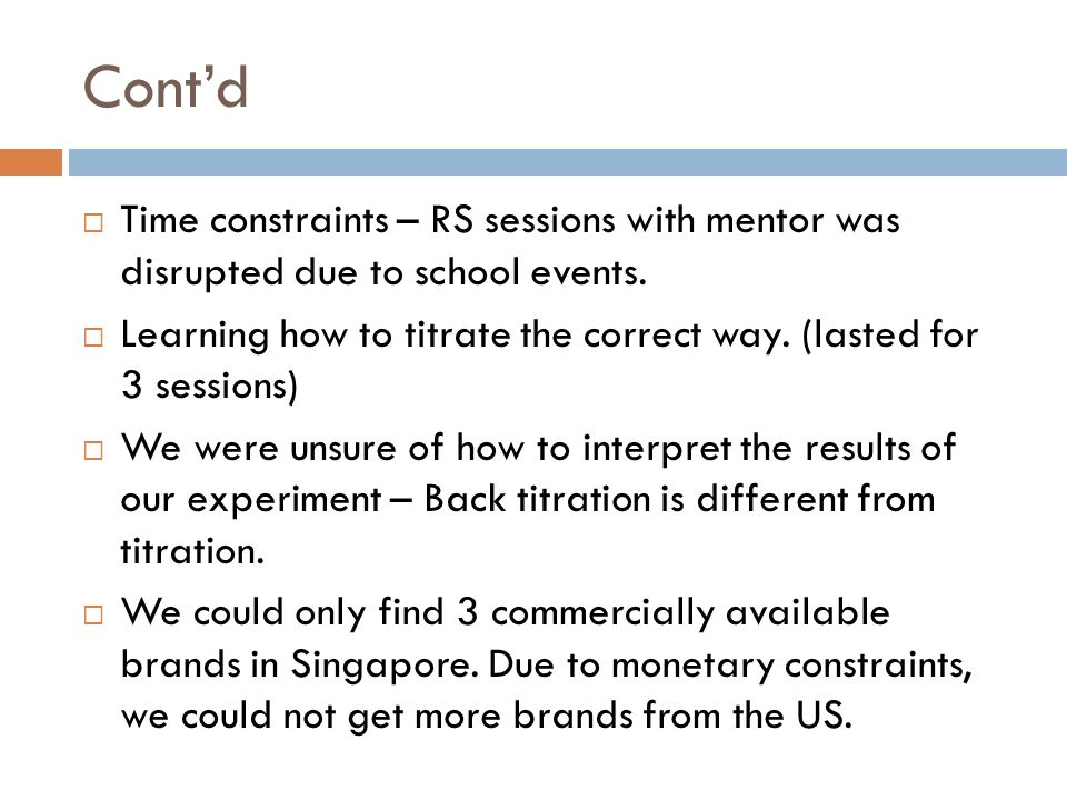 Contd Time constraints – RS sessions with mentor was disrupted due to school events.