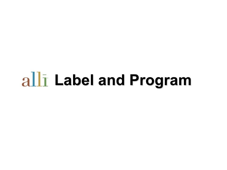 Label and Program