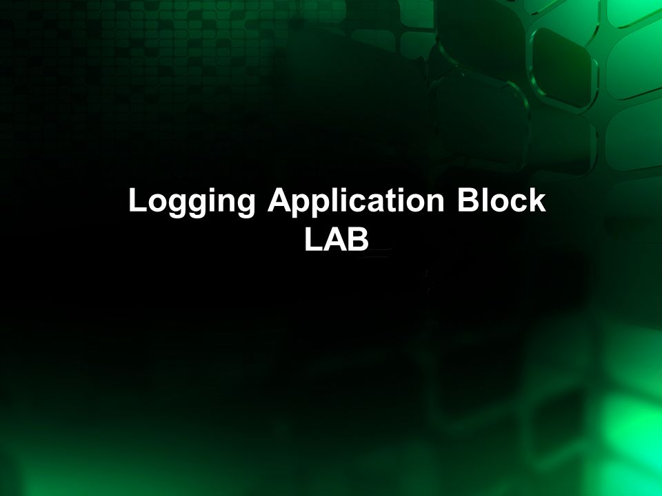 Logging Application Block LAB