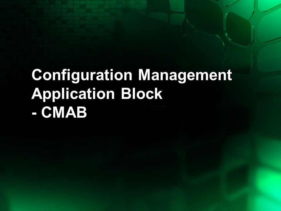 Configuration Management Application Block - CMAB