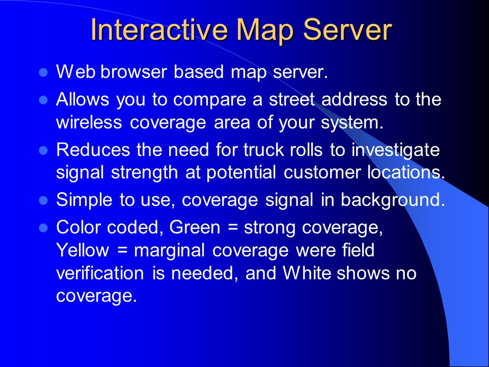 Interactive Map Server Web browser based map server.