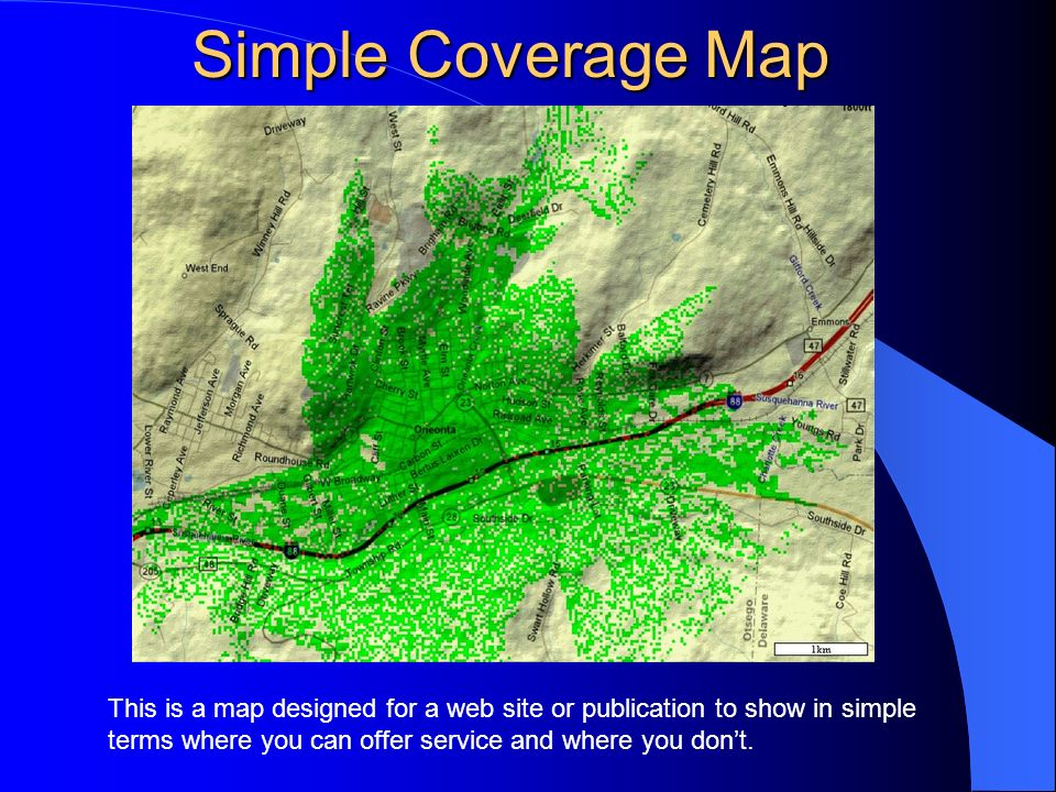 Simple Coverage Map This is a map designed for a web site or publication to show in simple terms where you can offer service and where you dont.