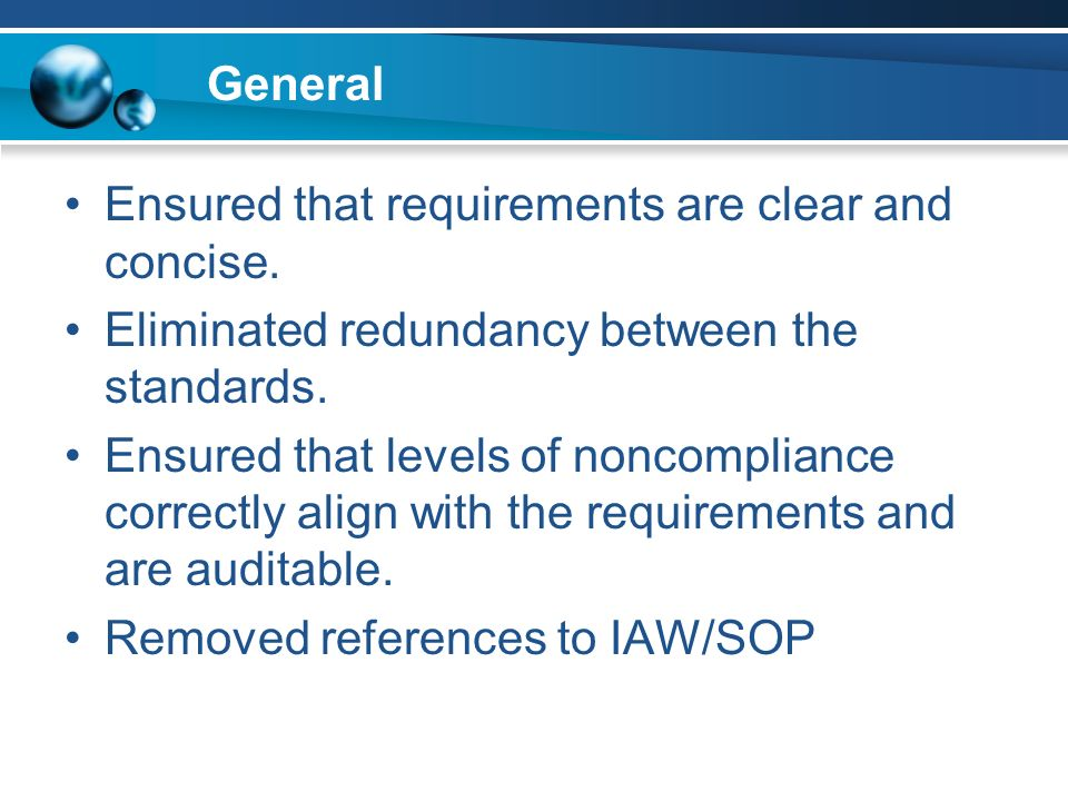 General Ensured that requirements are clear and concise.