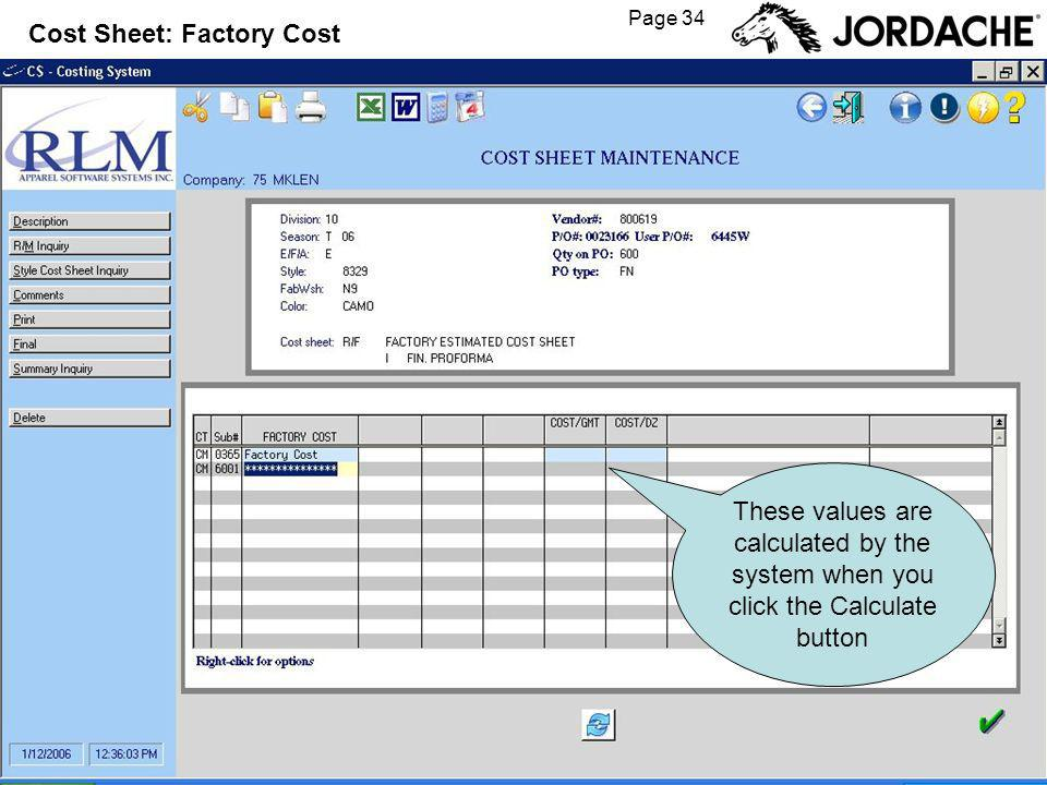 Page 34 Cost Sheet: Factory Cost These values are calculated by the system when you click the Calculate button